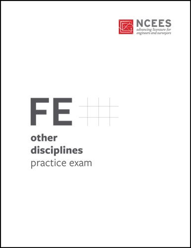 FE Other Disciplines Practice Exam by ncees: ncees