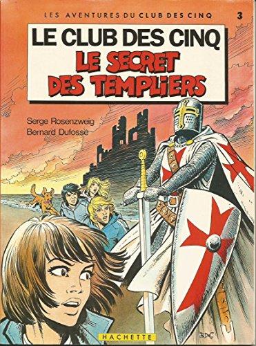Le Secret Du Club Secret : secret, 9782010092015:, Secret, Templiers, Cinq), AbeBooks, Blyton:, 2010092015