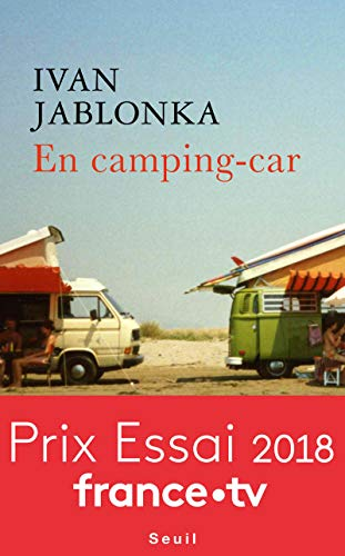 La France En Camping Car : france, camping, 9782021361612:, Camping-car, Librairie, Siècle), (French, Edition), AbeBooks, Jablonka,, Ivan:, 2021361616