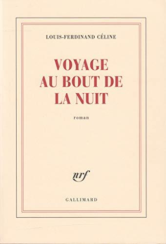 Voyages Au Bout De La Nuit : voyages, Voyage, (Blanche), (French, Edition), Céline,, Louis-Ferdinand:, (1952), Gallix