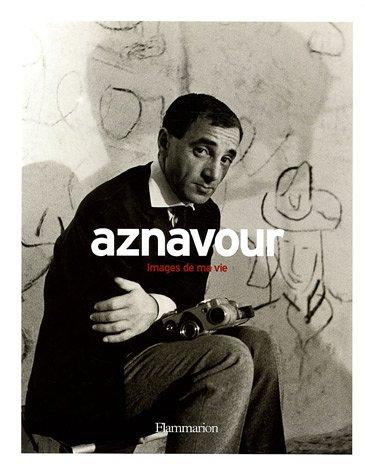 Charles Aznavour Sur Ma Vie : charles, aznavour, 9782080689146:, Aznavour,, Images, (BEAUX, LIVRES), AbeBooks, Aznavour, Charles:, 2080689142
