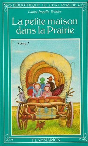 Les Petites Maisons Dans La Prairie : petites, maisons, prairie, 9782080917010:, Petite, Maison, Prairie, (ALBUMS, AbeBooks, Ingalls, Wilder, Laura:, 2080917013