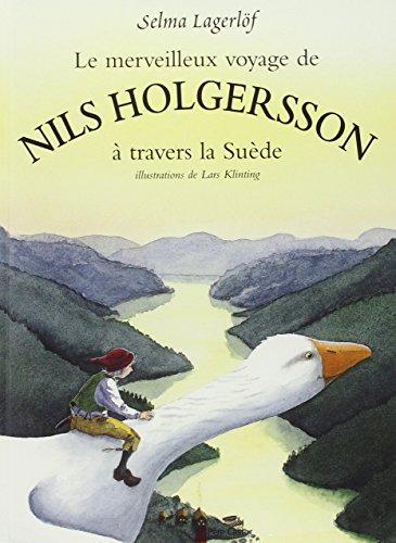 Le Voyage De Nils Holgersson : voyage, holgersson, 9782081607491:, Merveilleux, Voyage, Holgersson, Travers, Suède, Albums, Père, Castor), AbeBooks, Lagerlöf,, Selma:, 2081607492