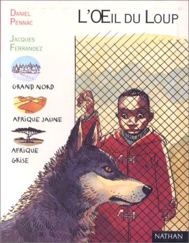 L'oeil Du Loup Daniel Pennac : l'oeil, daniel, pennac, 9782092821046:, L'Oeil, AbeBooks:, 2092821040