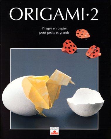 Origami Et Art Du Papier : origami, papier, 9782215070221:, Origami,, Nouveaux, Pliages, Papier, Petits, Grands, PLIAGE), (French, Edition), AbeBooks, Aytüre-Scheele, Zülal:, 2215070226