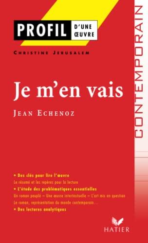 Je M'en Vais Jean Echenoz : echenoz, Echenoz, AbeBooks