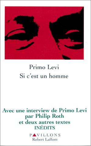 Si C Est Un Homme De Primo Levi : homme, primo, 9782221084199:, C'est, Homme, AbeBooks, Levi,, Primo:, 2221084195