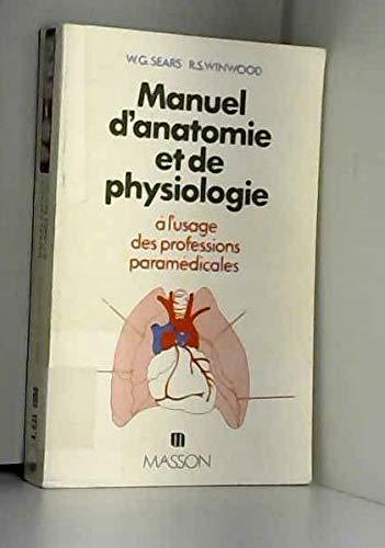 Manuel D'anatomie Et De Physiologie Humaines : manuel, d'anatomie, physiologie, humaines, 9782225488849:, Manuel, D'anatomie, Physiologie, L'usage, Professions, Para-medicales, AbeBooks, Sears,, Gordon;, Winwood,, 2225488843