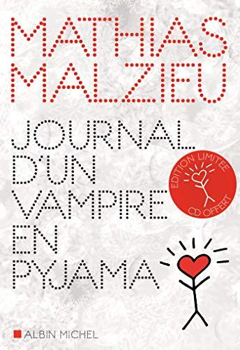 Journal D'un Vampire En Pyjama : journal, vampire, pyjama, 9782226392756:, Journal, Vampire, Pyjama, AbeBooks, Malzieu,, Mathias:, 2226392750