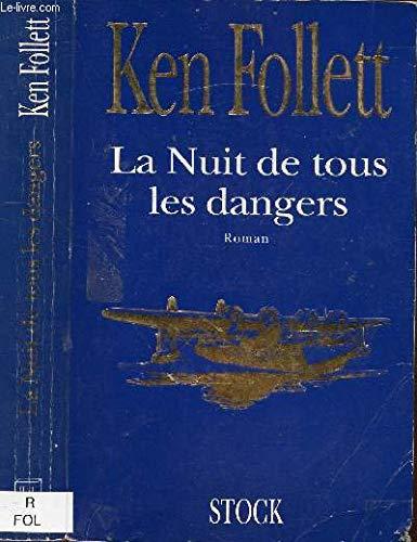 La Nuit De Tous Les Dangers : dangers, 9782234024717:, Dangers, AbeBooks, Follet, 2234024714