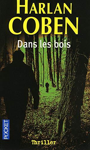 Harlan Coben Dans Les Bois : harlan, coben, 9782266191944:, (Thriller), (French, Edition), AbeBooks, Harlan, Coben:, 2266191942