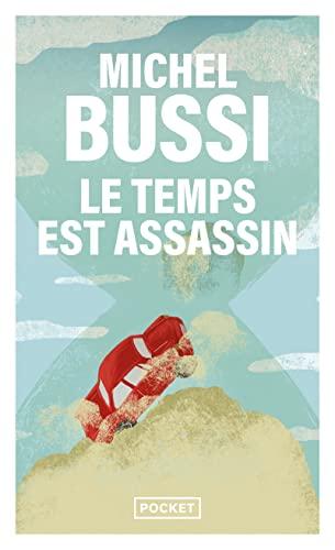 Le Temps Est Assassin Série : temps, assassin, série, 9782266274180:, Temps, Assassin, (Roman, Contemporain), (French, Edition), AbeBooks, Bussi,, Michel:, 226627418X