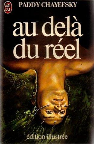 Au Dela Du Reel Film : PADDY, CHAYEFSKY, AbeBooks