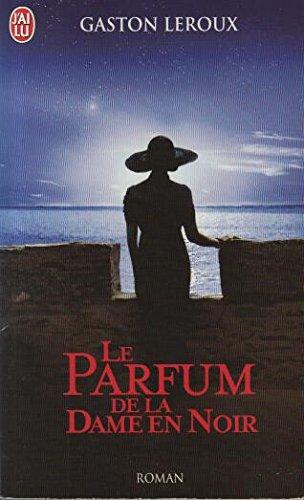 Le Parfum De La Dame En Noir Film : parfum, Gaston, Leroux, Parfum, AbeBooks