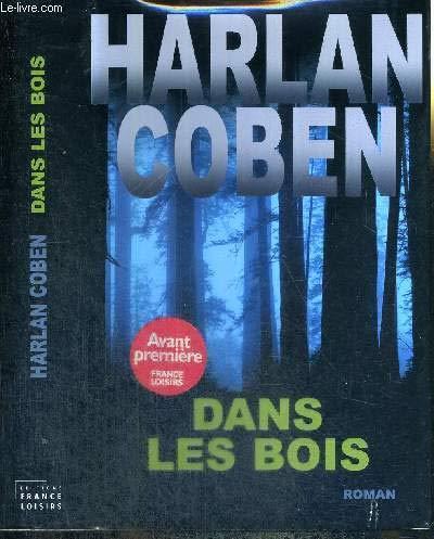 Harlan Coben Dans Les Bois : harlan, coben, 9782298004052:, AbeBooks, Harlan, Coben:, 2298004056