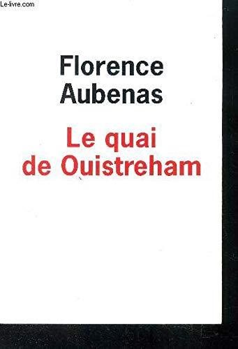 Florence Aubenas Le Quai De Ouistreham : florence, aubenas, ouistreham, 9782298031584:, Ouistreham, AbeBooks, Florence, AUBENAS:, 2298031584