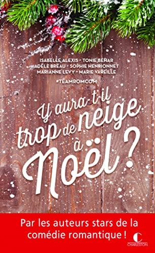Il Y Aura T Il : 9782368121795:, Aura-t-il, Neige, Noël, (Poche:, Etes-vous, Prêt, Comédie,, Romantique,, Magique), (French, Edition), AbeBooks, VAREILLE,, MARIE:, 236812179X