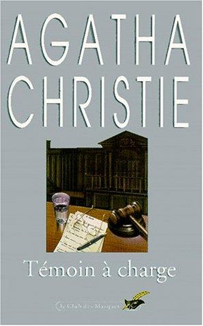 Témoin à Charge Agatha Christie : témoin, charge, agatha, christie, 9782702400234:, Témoin, Charge, AbeBooks, Agatha, Christie:, 270240023X