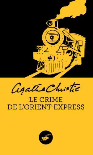 Agatha Christie Le Crime De L Orient Express : agatha, christie, crime, orient, express, 9782702436332:, Crime, L'Orient-Express, (Nouvelle, Traduction, Révisée), (Masque, Christie), (French, Edition), AbeBooks:, 2702436331