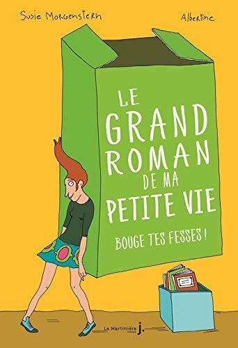 Le Roman De Ma Vie : roman, 9782732481487:, Grand, Roman, Petite, Bouge, Fesses, (Fiction), (French, Edition), AbeBooks, Susie, Morgenstern:, 2732481483