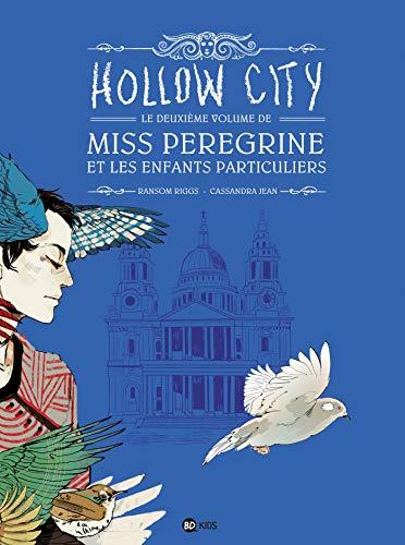 Miss Peregrine Et Les Particuliers 2 : peregrine, particuliers, 9782747077354:, Peregrine, Enfants, Particuliers, Hollow, AbeBooks, Riggs,, Ransom:, 2747077357