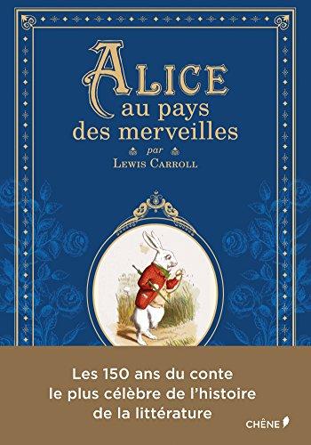 Alice Au Pays Des Merveilles Conte : alice, merveilles, conte, 9782812313387:, Alice, Merveilles, Wonderland, Deluxe, Edition, (Littérature, Illustrée), (French, Edition), AbeBooks, Lewis, Carroll;, Tenniel, (Illustrations):, 2812313382