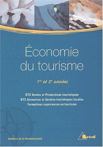 Bts Animation Et Gestion Touristiques Locales : animation, gestion, touristiques, locales, Economie, Tourisme, ROCHEFOUCAULD, BEATRICE, Usage,, état, Broché, (2002), LIVRE