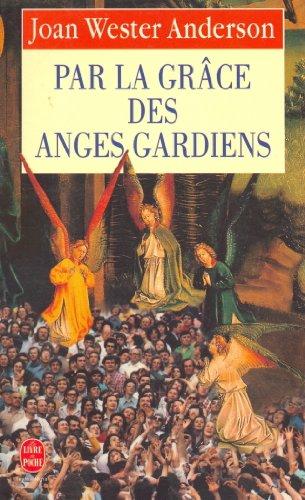 Les Anges Gardiens De La Grâce : anges, gardiens, grâce, Grâce, Anges, Gardiens, WESTER, ANDERSON, Joan:, (1994), LIBRAIRIE, GIL-ARTGIL