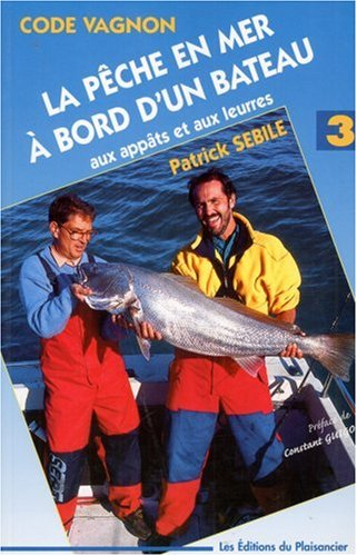 Peche En Mer Du Bord : peche, 9782857252795:, Pêche, Bateau, AbeBooks:, 285725279X