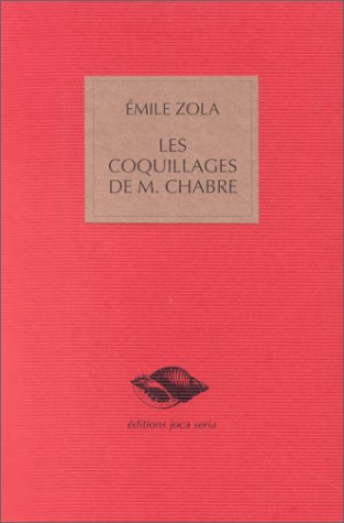 Les Coquillages De Monsieur Chabre : coquillages, monsieur, chabre, 9782908929102:, Coquillages, Monsieur, Chabre, AbeBooks, Zola,, Emile:, 2908929104