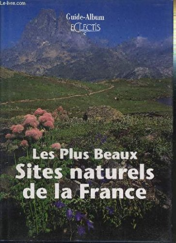 Plus Beaux Sites De France : beaux, sites, france, 9782908975000:, Beaux, Sites, Naturels, France, AbeBooks:, 2908975009