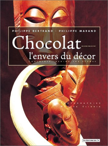 Piece L Envers Du Decor : piece, envers, decor, Chocolate,, Behind, Scenes:, Chocolat,, L'envers, Decor, (French, Edition), Bertrand,, Phillippe:, Cover, (2000), Pamela, Bakes