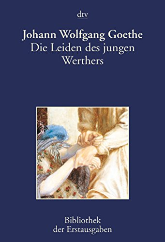 Die Leiden Des Jungen Werthers : leiden, jungen, werthers, 9783423026024:, Leiden, Jungen, Werthers, (DTV), (German, Edition), AbeBooks, Goethe,, Johann, Wolfgang, 3423026022