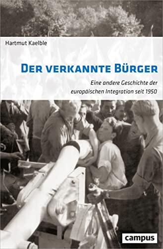 "Resultado de imagen de Hartmut Kaelble ""Der verkannte Bürger"""
