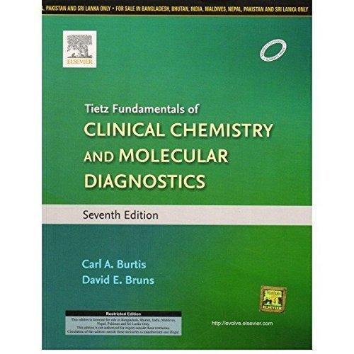 9788131238851: Tietz Fundamentals of Clinical Chemistry and Molecular Diagnostics - AbeBooks - BURTIS: 8131238857