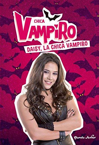 Chica Vampiro : chica, vampiro, CHICA, VAMPIRO,, DAISY,, VAMPIRO, PARTIR, AÃ?OS), Vampiro,, Chica:, PAPERBACK, (2018), Books