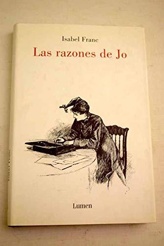 9788426415455: Las Razones De Jo/ Jo's Reasons (Spanish