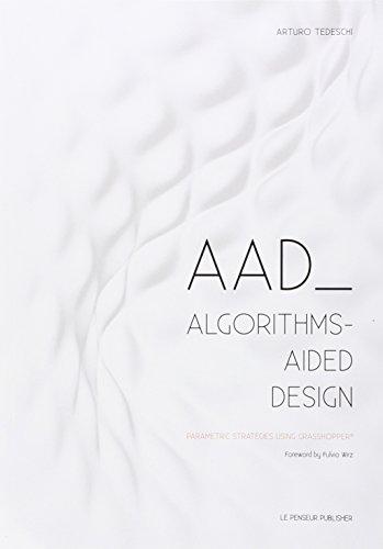 9788895315300: AAD Algorithms-Aided Design. Parametric