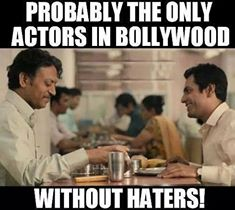 Actors who deserve a salute - Nawazuddin Siddiqui and Irfan Khan
