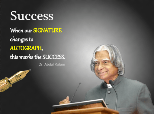Success defined by the great Dr. APJ Abdul Kalaam