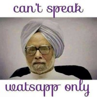 Manmohan Singh whatsapp status - Cant speak whatsapp only