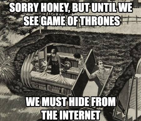 when Game of Thrones episode comes - funny image