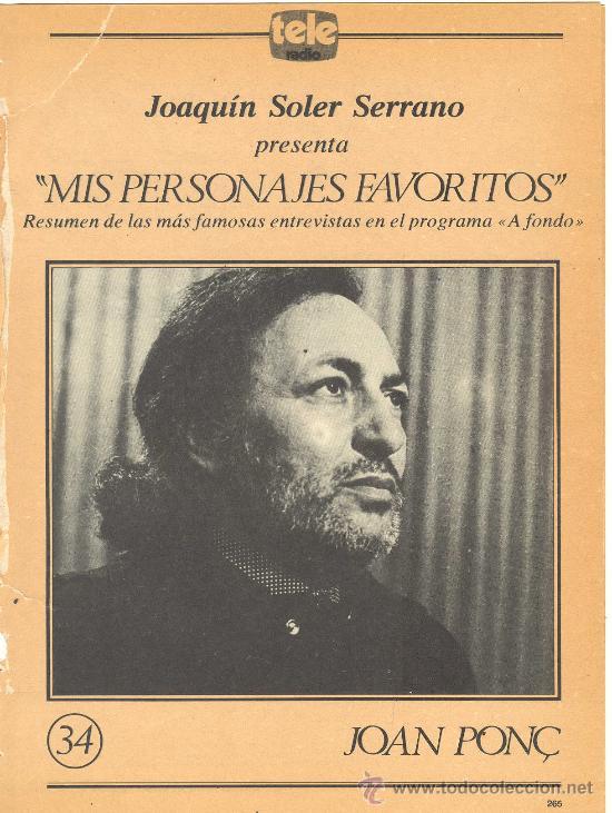 JOAQUIN SOLER SERRANO ENTREVISTA A JOAN PONÇ PINTOR NEO HIPERREALISTA CATALAN (Libros de Lance - Biografías)