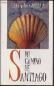 Lote 12043570:  MI CAMINO DE SANTIAGO POR  LEON  DEGRELLE GASTOS DE ENVIO GRATIS