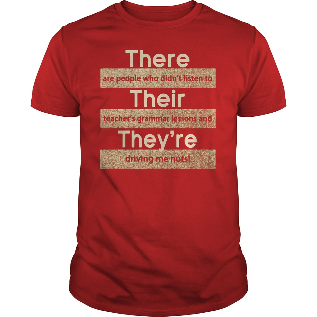 There are people who didn't listen to their teacher's shirt