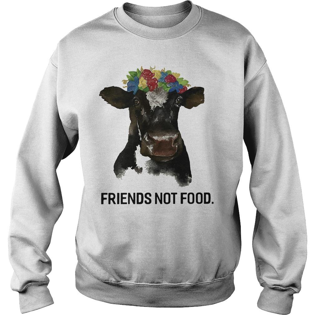 Friend not food Sweatshirt