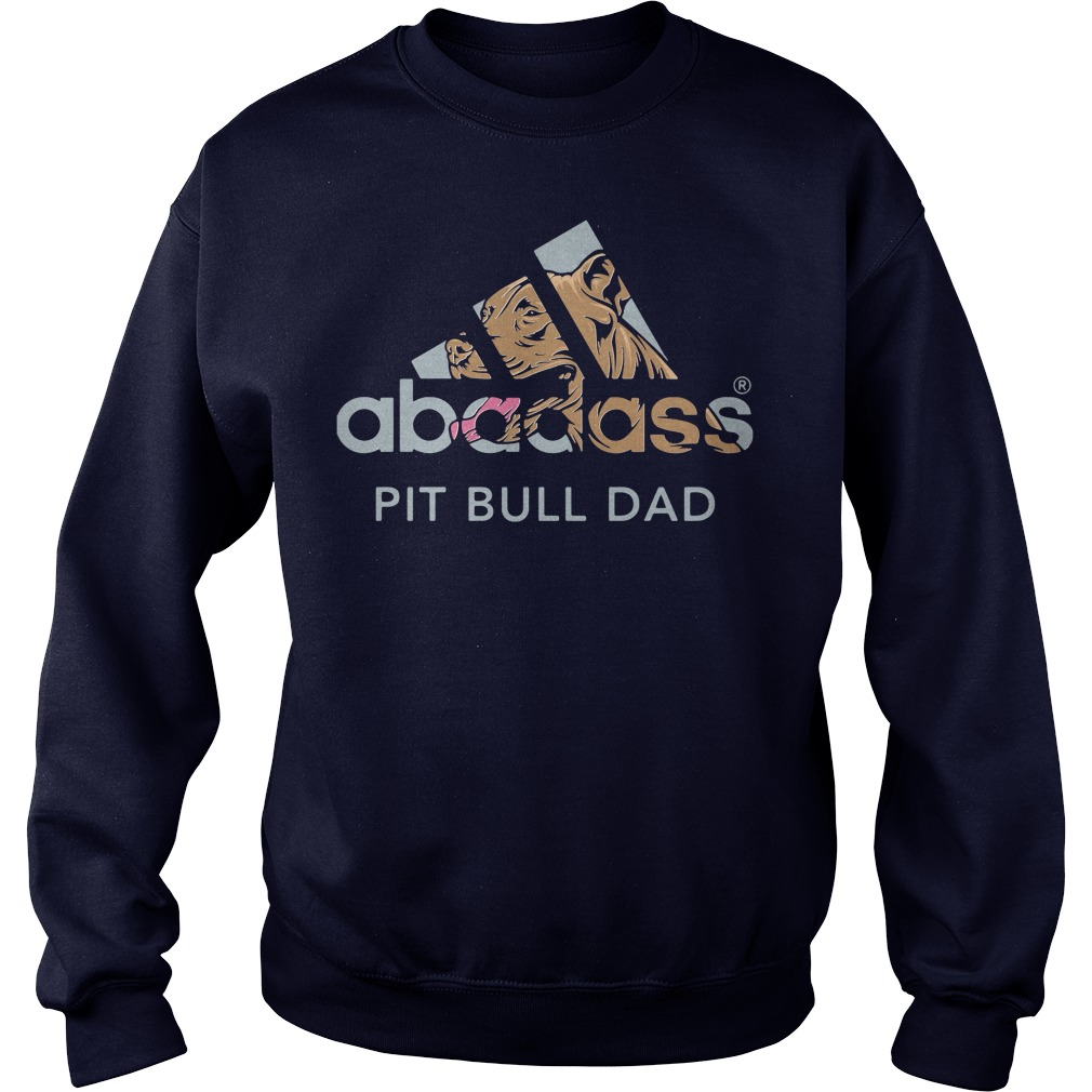 Abadass pitbull dad father's day Sweater