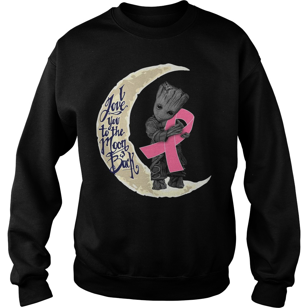 Baby Groot hug Breast Cancer Awareness pink ribbon Moon and back Sweater