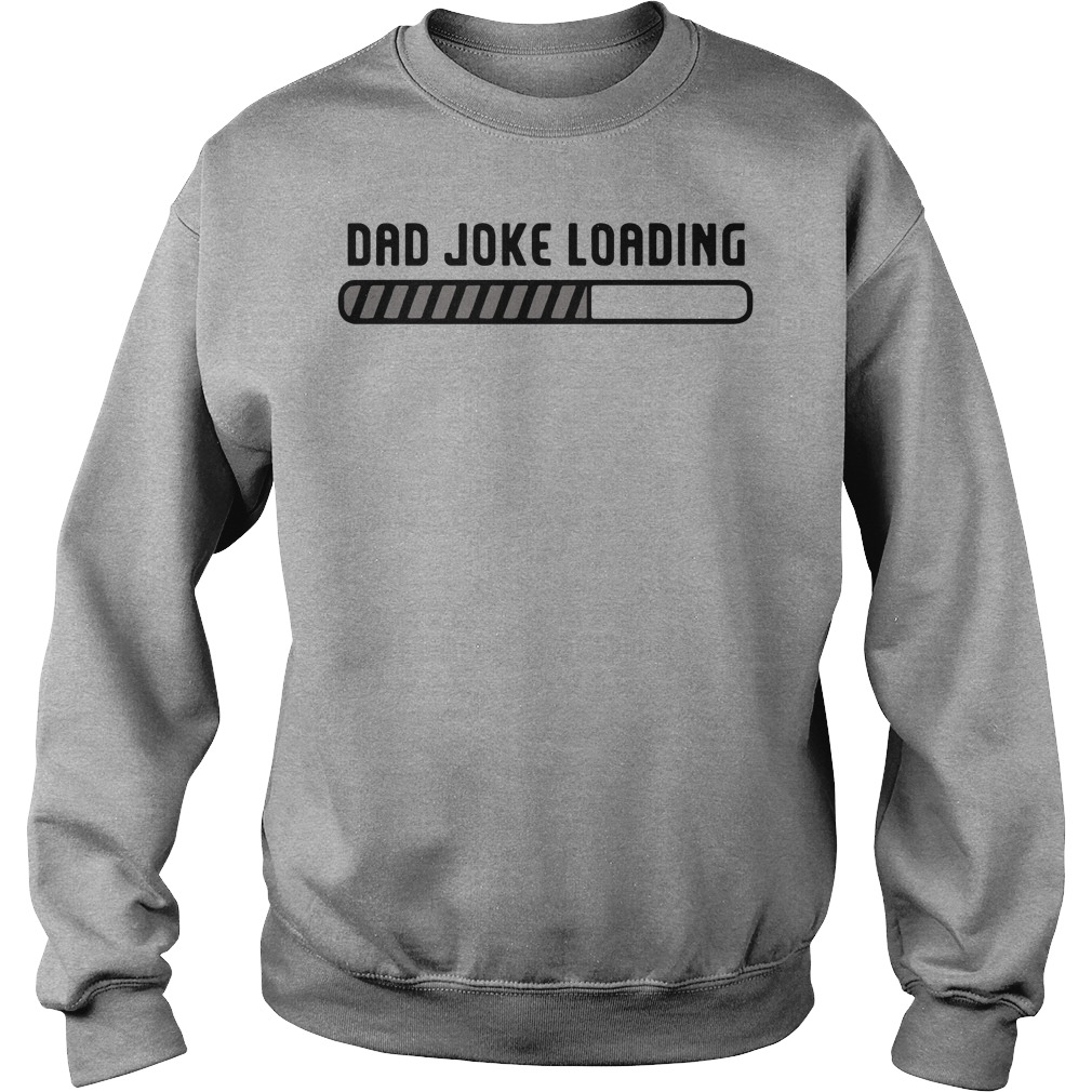 Dad joke loading father's day Sweater