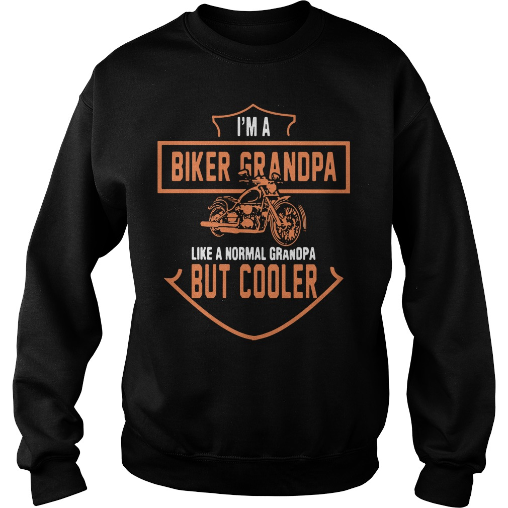 I'm a biker Grandpa like a normal Grandpa but cooler father's Sweater